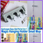 Magic Hanging Small Mop Holder Gantungan Sapu Alat Pel 3 In 1 – 767