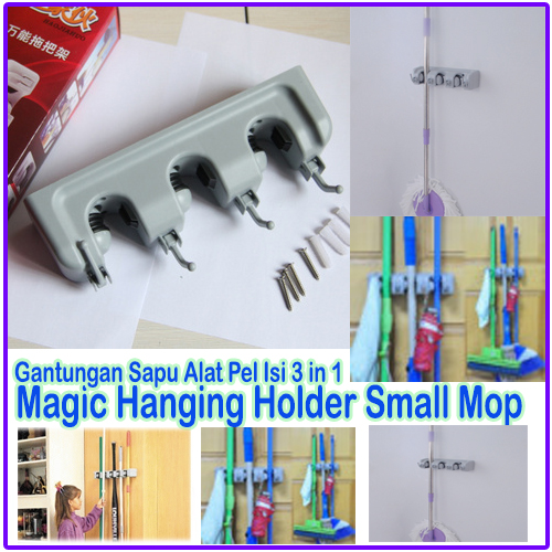 Magic Hanging Small Mop Holder Gantungan Sapu Alat Pel 3 In 1 - 767
